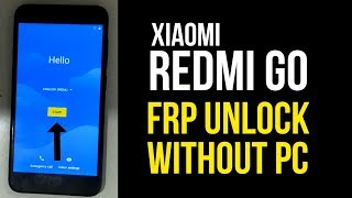Xiaomi Redmi Go ( M1903C3GI ) Frp Unlock | Android 8.1.0 without PC