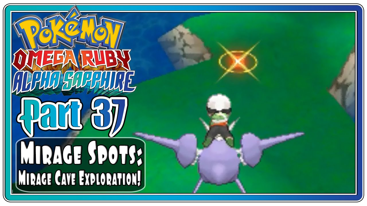 Pokemon Omega Ruby And Alpha Sapphire Part 37 Mirage