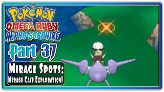 Pokemon Omega Ruby and Alpha Sapphire - Part 37: Mirage Spots & Mirage Cave!  (FaceCam)
