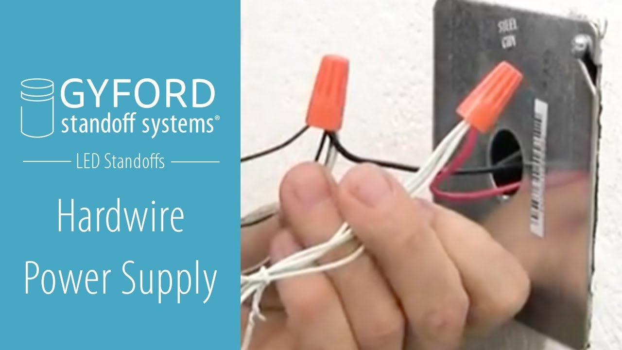 LED Hard Wire Power Supply by Gyford StandOff Systems - YouTube