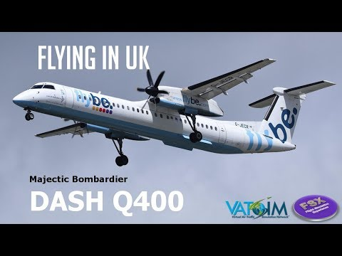 [*** FSX  ***] [VATSIM] Bombardier DASH 8 Q 600 - Flying In UK Parte 2 | EGJJ ✈ EGCC