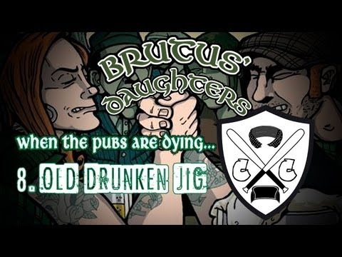 Brutus' Daughters - 08 - Old Drunken Jig
