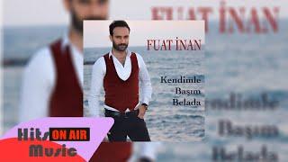 Fuat İnan - Kendimle Başım Belada (Official Audio)