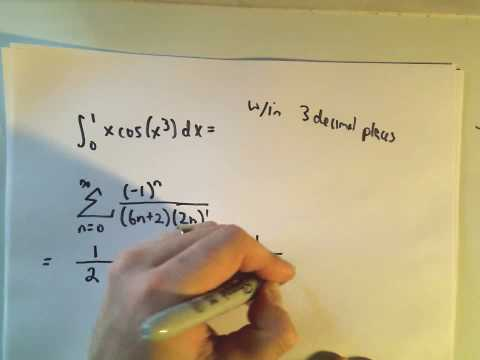 Using Maclaurin/Taylor Series to Approximate a Definite Integral to a Desired Accuracy