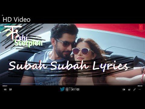 Subah Subah Lyrics | Arjit Singh and Prakriti Kakar | Amaal Malik | T-Series |Sonu Ke Titu Ki Sweety