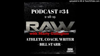 Bill Starr Lifter-Coach-Writer | RAW w/Marty Gallagher
