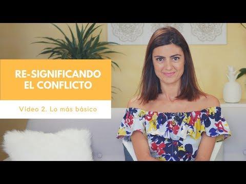Vídeo 2. Re-significando el Conflicto