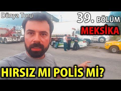MEKSİKA'DA POLİS ZORLA PARAMIZI ALDI | Buraya Gelmeyin | 39.Bölüm