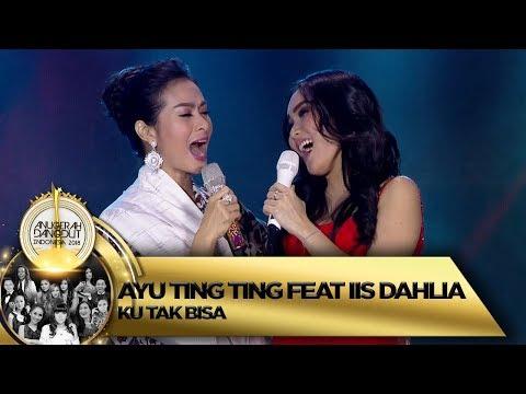 WUIHHH KEREN YAA! Ayu Ting Ting feat Iis Dahlia KU TAK BISA  ADI 2018 1611