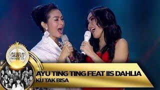 Video WUIHHH KEREN YAA! Ayu Ting Ting feat Iis Dahlia [KU TAK BISA] - ADI 2018 (16/11) download MP3, 3GP, MP4, WEBM, AVI, FLV November 2018