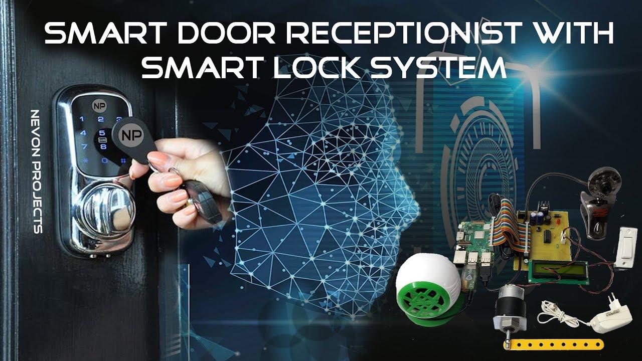 Smart Door Receptionist with Smart Lock Raspberry Pi Project 2019