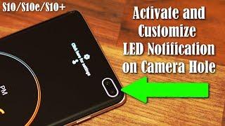 Samsung Galaxy S10 - Activate Camera Hole LED Notification Light (AMAZING)