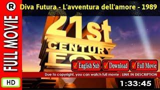 Watch Online : Diva Futura - L