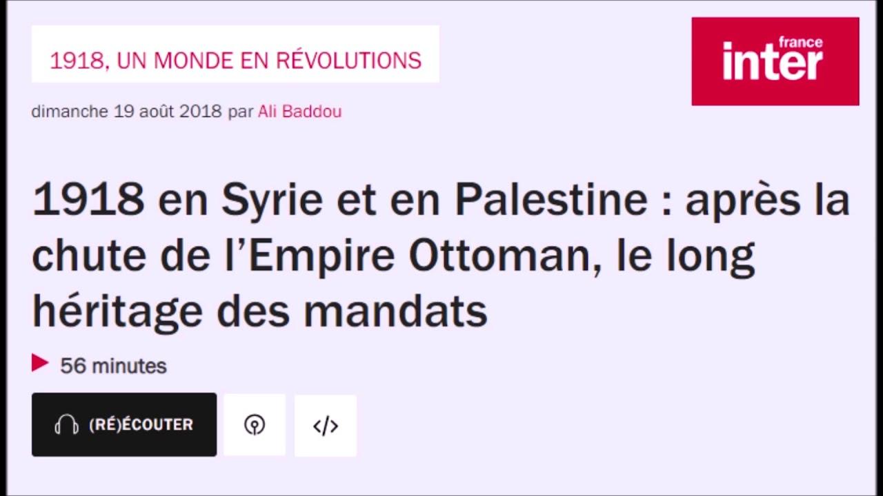 Palestine: Le démantèlement de l'Empire ottoman