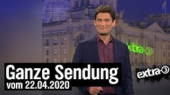 Extra 3 vom 22.04.2020 mit Christian Ehring | extra 3 | NDR