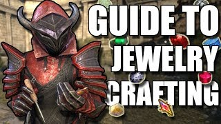 COMPLETE Guide to JEWELRY CRAFTING in ESO (Elder Scrolls Online Tutorial for PC, Xbox One, and PS4)