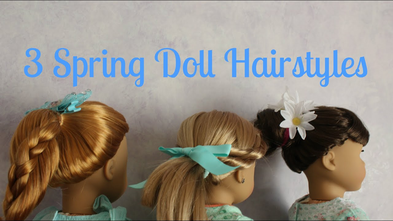 Spring Doll Hairstyles For Your AG Doll YouTube - Doll hairstyles for grace