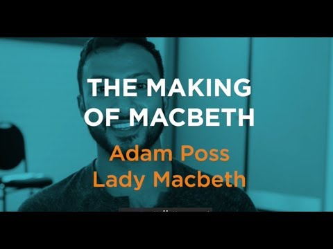 Adam Poss On A Man Playing Lady Macbeth