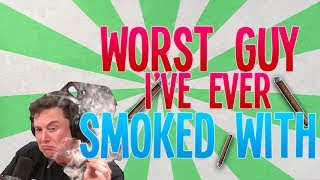 In todays video, I talk about the worst guy I've ever smoked with. ...