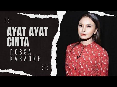 Ayat Ayat Cinta - Rossa Karaoke