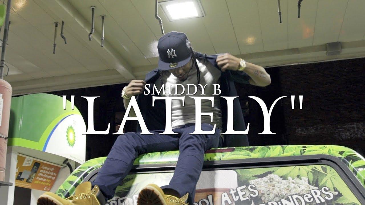 Smiddy B - Lately
