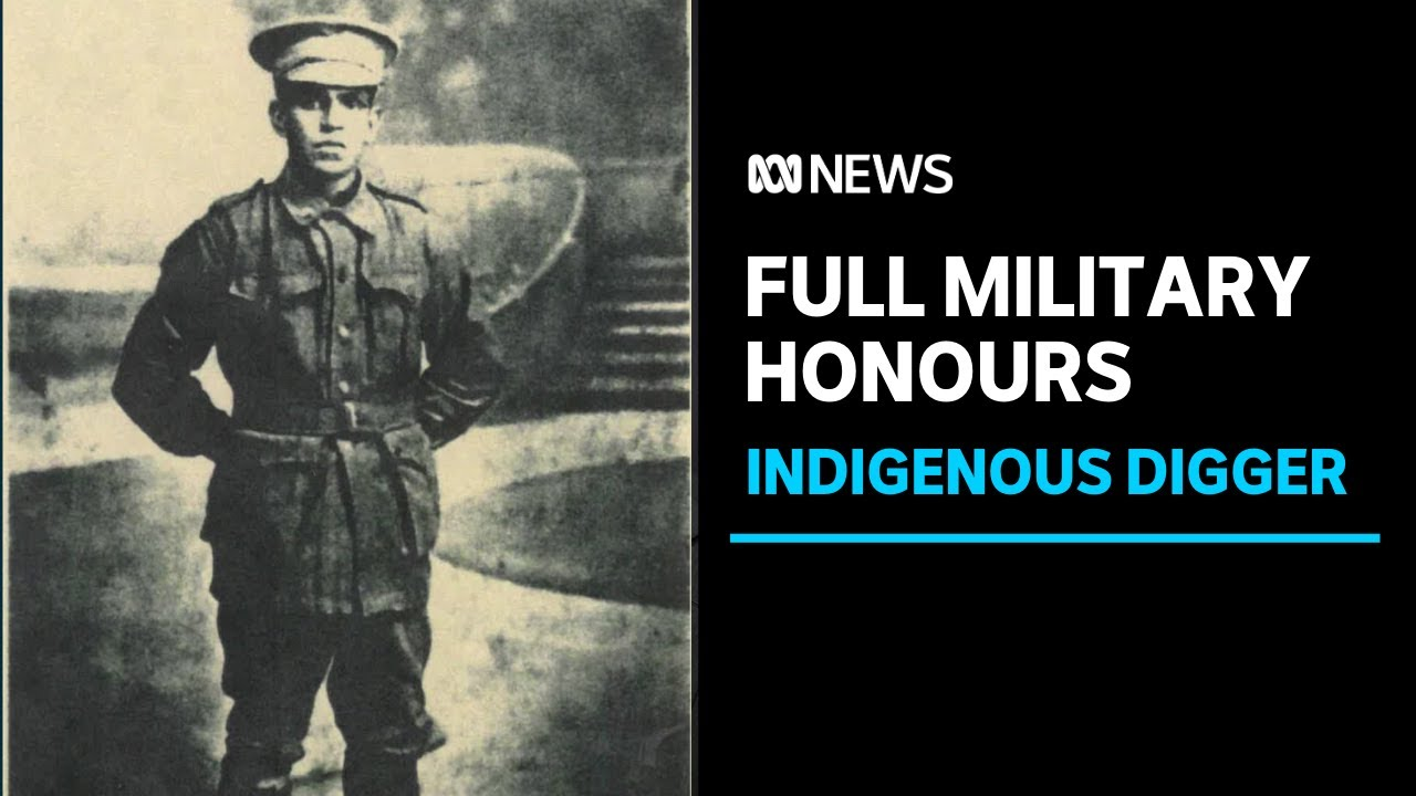 Indigenous digger finally given full military honours | ABC News