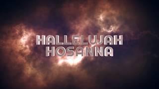 Promo | Lyric Video of Hallelujah Hosanna | Coming Soon