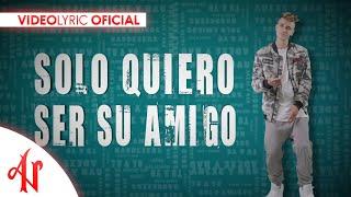 Sólo Amigos - Adexe & Nau (Video Lyric Oficial)