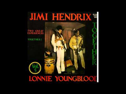 Jimi Hendrix and Lonnie Youngblood ‎– Together (Full Album)