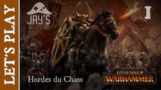 [FR] Total War Warhammer : Les Hordes du Chaos - Episode 1