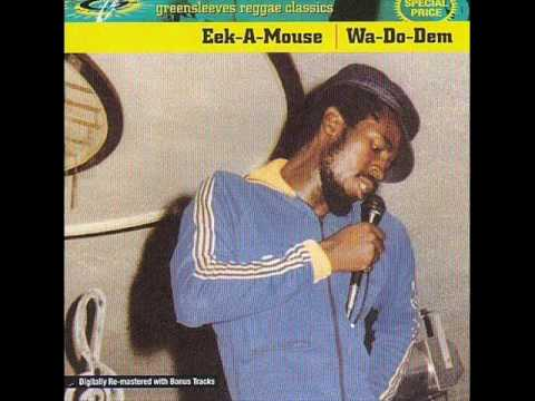 Eek-A-Mouse - Long Time Ago