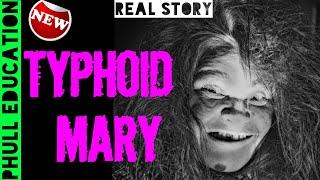 Typhoid Mary Real Story    Mary Mallon   Phull Education