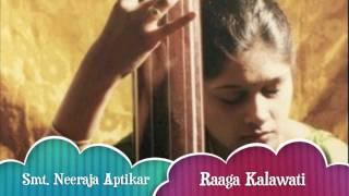 Smt Neeraja Aptikar singing Raaga Kalavati