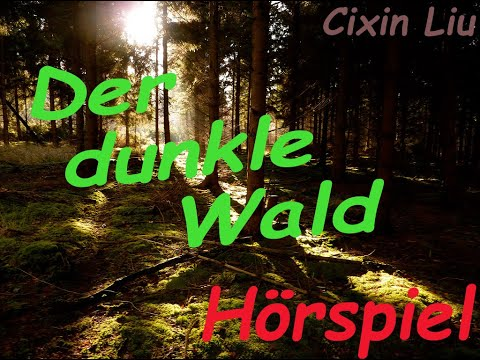 Der dunkle Wald YouTube Hörbuch auf Deutsch