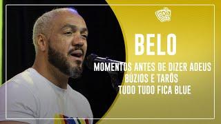 FM O Dia - BELO - Momentos, Antes de Dizer Adeus, Búzios e Tarô, Tudo Fica Blue , Refém do Coração