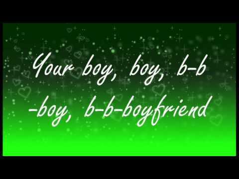 Big Time Rush-Boyfriend Lyrics