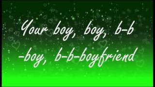 Big Time Rush-Boyfriend Lyrics