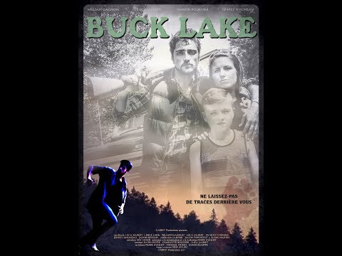 BUCK LAKE   2017 ( moyen métrage épouvante/thriller/fantastique )