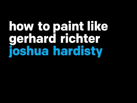How To Paint Like Gerhard Richter