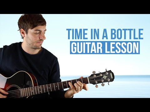 Jim Croce Time In A Bottle Guitar Lesson