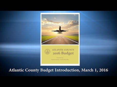 Atlantic County Budget Introduction March 1, 2016