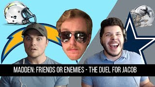Madden 18: Friends Or Enemies - The duel for Jacob!!!
