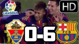 vuclip Elche 0-6 Barcelona| RESUMEN COMPLETO Y GOLES HD| LIGA BBVA| 24-01-15