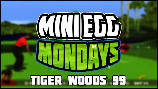 Tiger Woods 99 PGA Tour Easter Egg - Mini Egg Mondays Episode 4