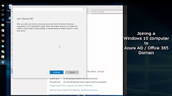 Joining a Windows 10 computer to Azure AD / Office 365 Domain
