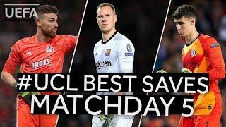 JOSÉ SÁ, TER STEGEN, KEPA: #UCL BEST SAVES, Matchday 5