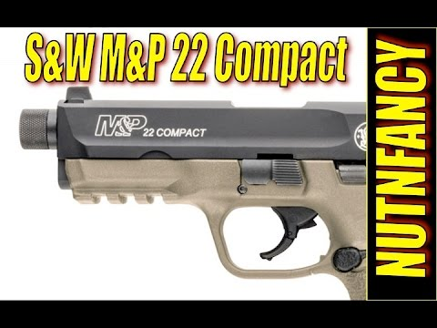 S&W M&P22 Compact Full Review