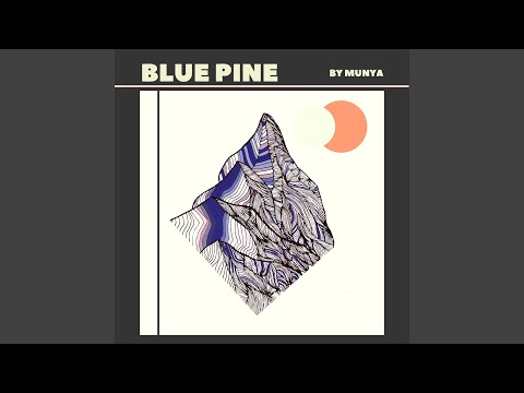 Blue Pine Mp3