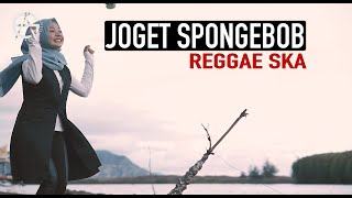 JOGET SPONGEBOB - SKA REGGAE VERSION