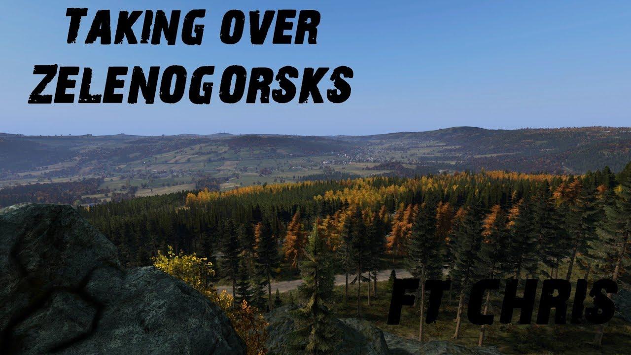 Taking Over zelenogorsk (DayZ)